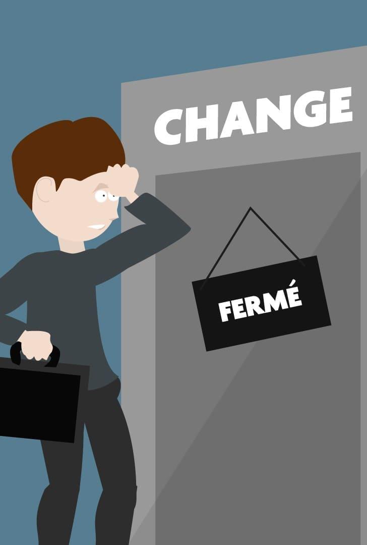 Bureau de change fermé